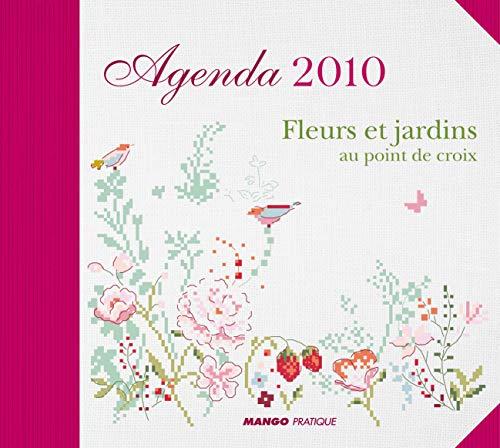 9782812500121: Agenda 2010 - Fleurs et jardins au point de croix