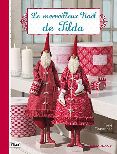 Le merveilleux Noël de Tilda (French Edition) (2812500468) by [???]
