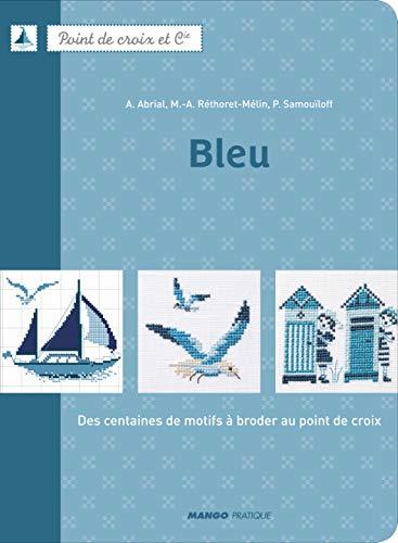 9782812500503: Bleu (French Edition)