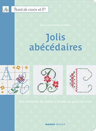 JOLIS ABECEDAIRES (POINT DE CROIX ET COMPAGNIE): RETHORET-MELIN Marie-Anne