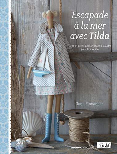 9782812501371: Une escapade � la mer avec Tilda