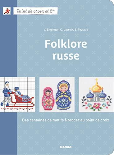 Folklore Russe: Corinne Lacroix; Véronique
