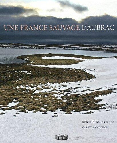 9782812600326: Une France sauvage, l'Aubrac