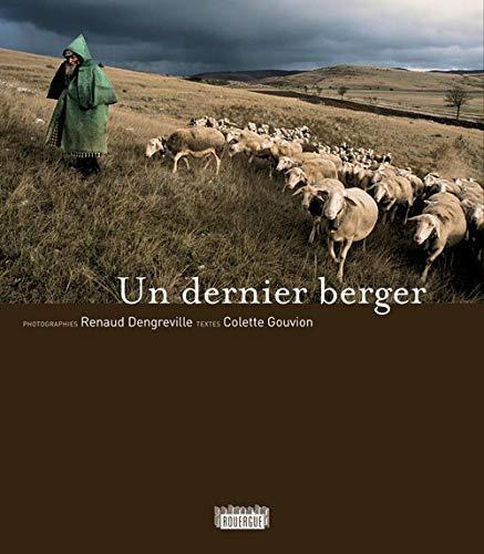 Un dernier berger: Colette Gouvion