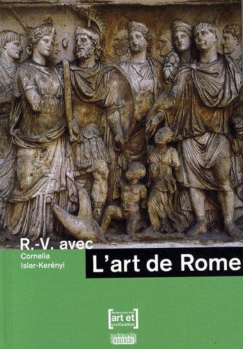 R.-V. AVEC L'ART DE ROME: ISLER-KERÉNYI CORNELIA