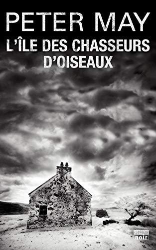 ÎLE DES CHASSEURS D'OISEAUX (L'): MAY PETER