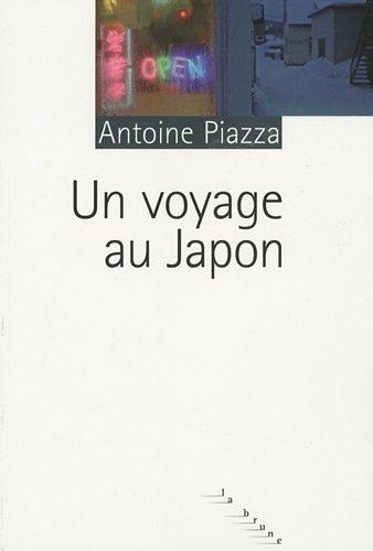 VOYAGE AU JAPON: PIAZZA ANTOINE