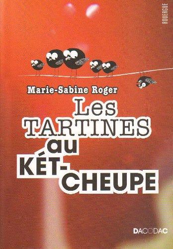 TARTINES AU KETCHEUPE (LES): ROGER MARIE-SABINE