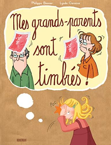 9782812601125: Mes grands-parents sont timbr�s !