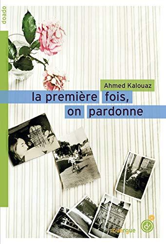 9782812601583: La premiere fois, on pardonne (DoAdo)