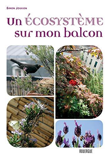 9782812601880: Un écosystème sur mon balcon
