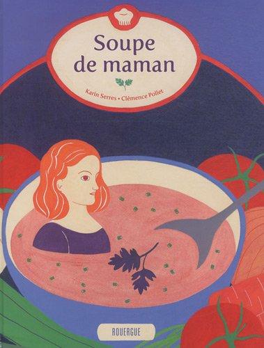 SOUPE DE MAMAN: SERRES KARIN