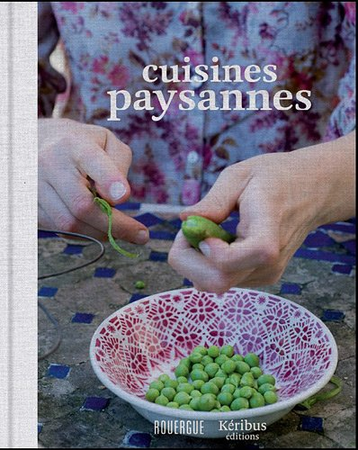 Cuisines paysannes (French Edition): Blandine Boyer