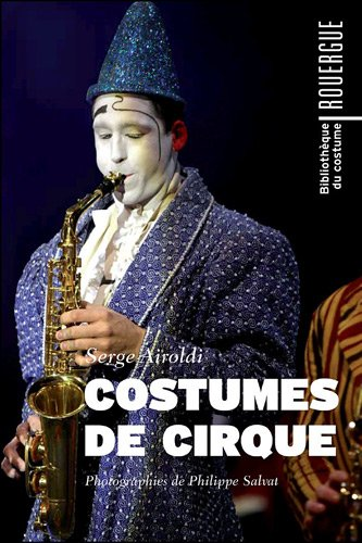 9782812602214: Costumes de cirque (French Edition)