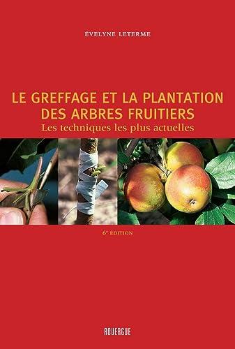 GREFFAGE ET LA PLANTATION DES ARBRES FRU: LETERME -NED 2011-