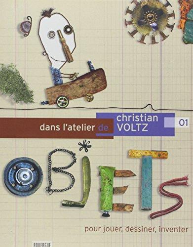 DANS L ATELIER DE CHRISTIAN VOLTZ: VOLTZ CHRISTIAN