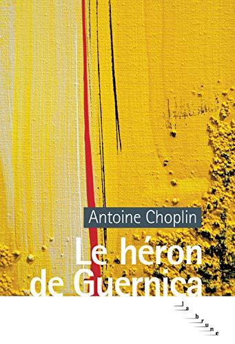 HERON DE GUERNICA -LE-: CHOPLIN ANTOINE