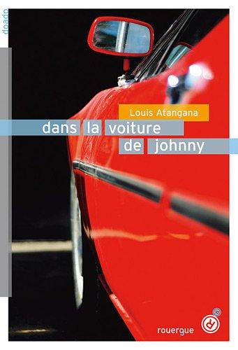 DANS LA VOITURE DE JOHNNY: ATANGANA LOUIS