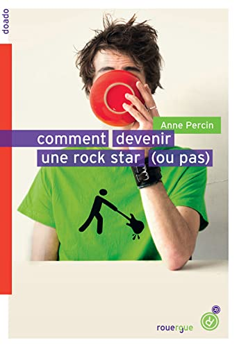 9782812603921: Comment devenir une rock star