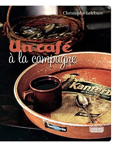 un cafe a la campagne: Lefébure, Christophe