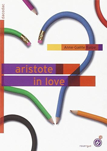 ARISTOTE IN LOVE: BALPE ANNE GAELLE