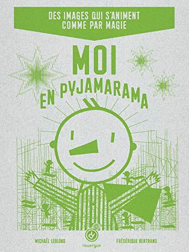 9782812604362: Moi en pyjamarama