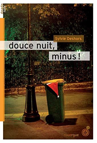 Douce nuit, minus !: Sylvie Deshors