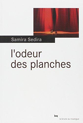 ODEUR DES PLANCHES (L'): SEDIRA SAMIRA