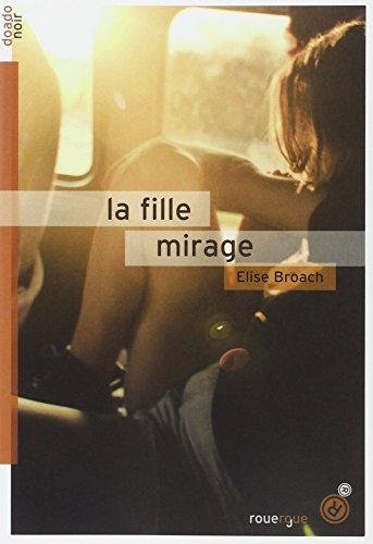 9782812604997: La fille mirage