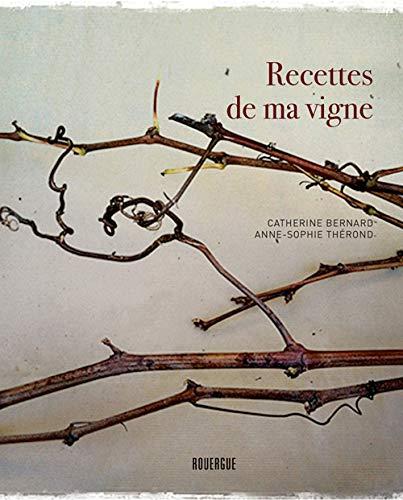 9782812605505: Recettes de ma vigne