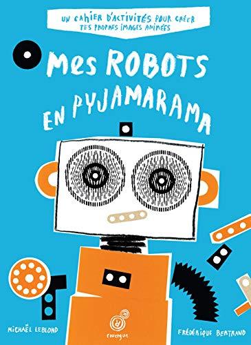 9782812605598: Mes robots en pyjamarama