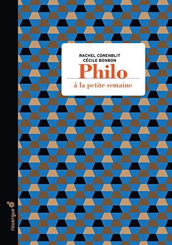 PHILOSOPHIE A LA PETITE SEMAINE: CORENBLIT R BONBON C