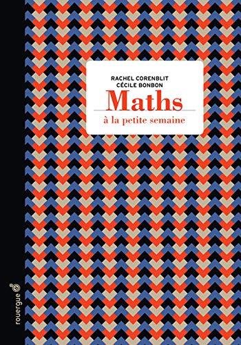 9782812605727: Maths à la petite semaine