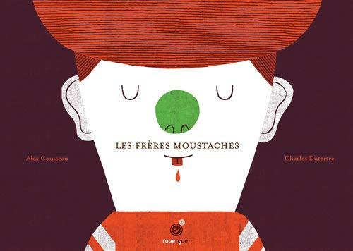 FRERES MOUSTACHES -LES-: COUSSEAU ALEX