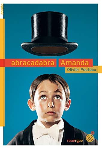ABRACADABRA AMANDA: POUTEAU OLIVIER