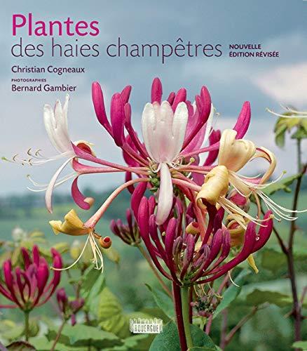 Plantes des haies champêtres: Bernard Gambier, Christian Cogneaux