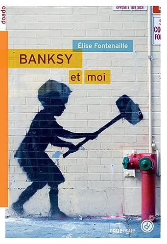 9782812606618: Banksy & Moi