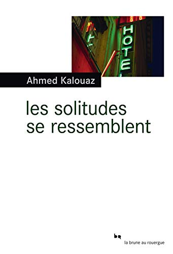 9782812606687: Les solitudes se ressemblent