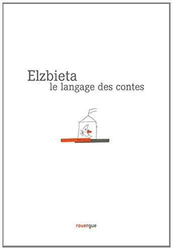 LANGAGE DES CONTES -LE-: ELZBIETA