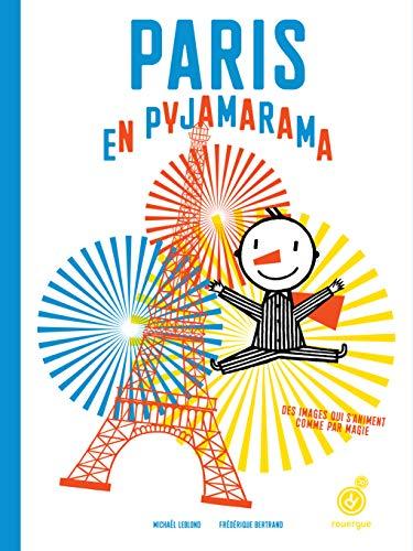 Paris en pyjamarama (French Edition): Frà dà rique Bertrand