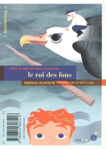ROI DES FOUS -LE- / LA LICORNE INVISIBLE: COUSSEAU ALEX