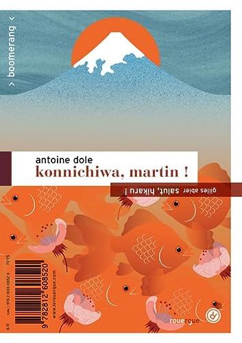 9782812608520: Konnichiwa, Martin ! / Salut, Hikaru !