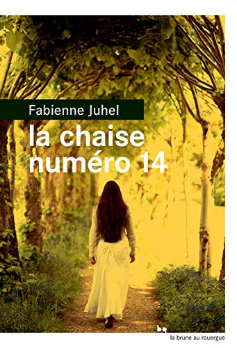 CHAISE NUMERO 14 -LA-: JUHEL FABIENNE