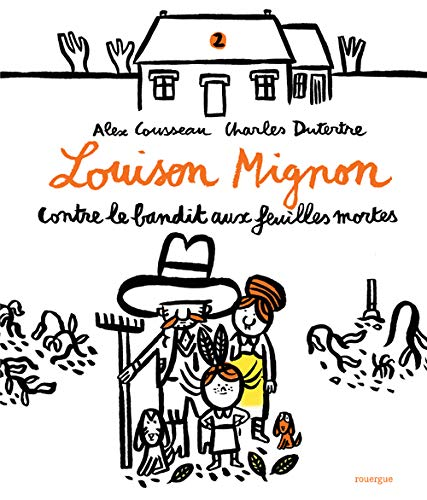 LOUISON MIGNON CONTRE LE BANDIT AUX FEUILLES MORTES: COUSSEAU ALEX
