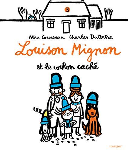 LOUISON MIGNON ET LE COCHON CACHÉ: COUSSEAU ALEX