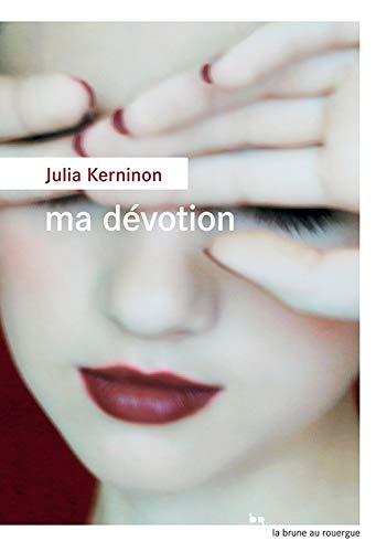 9782812616396: Ma dévotion