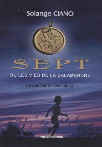 9782812700521: Sept ou les vies de la Salamandre