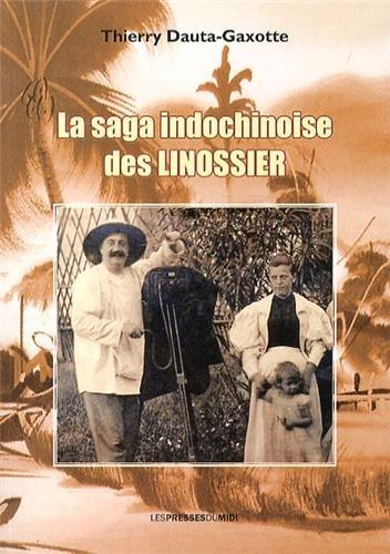 9782812704208: La saga indochinoise des Linossier