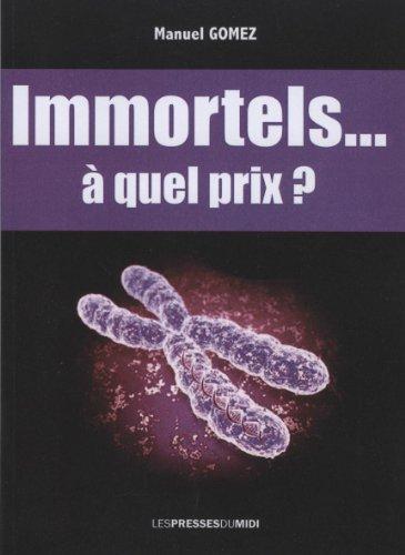 Immortels... a Quel Prix ?: Gomez Manuel