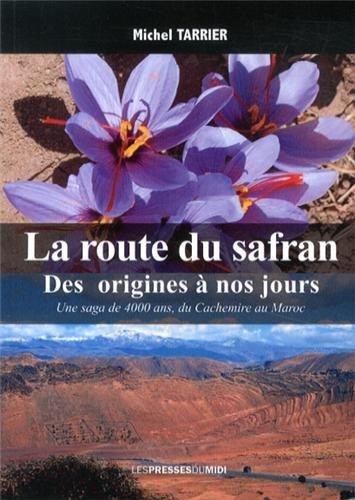 9782812704918: La route du safran